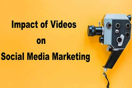 How videos will provide positive impact on your social media marketing?